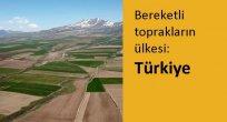 SİNAN BALCIKOCA: Bereketli toprakların ülkesi Türkiye