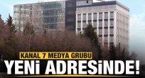Kanal 7 Medya Grubu yeni adresinde!