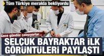 Tüm Türkiye merakla bekliyordu! Selçuk Bayraktar ilk görüntüleri paylaştı
