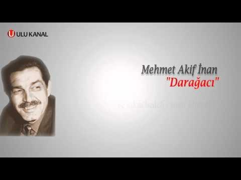 Mehmet Akif İnan - Darağacı